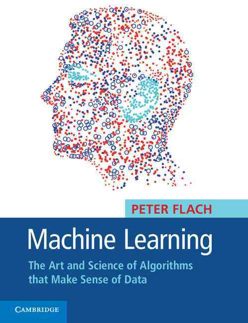 Machine Learning By Flach, Peter